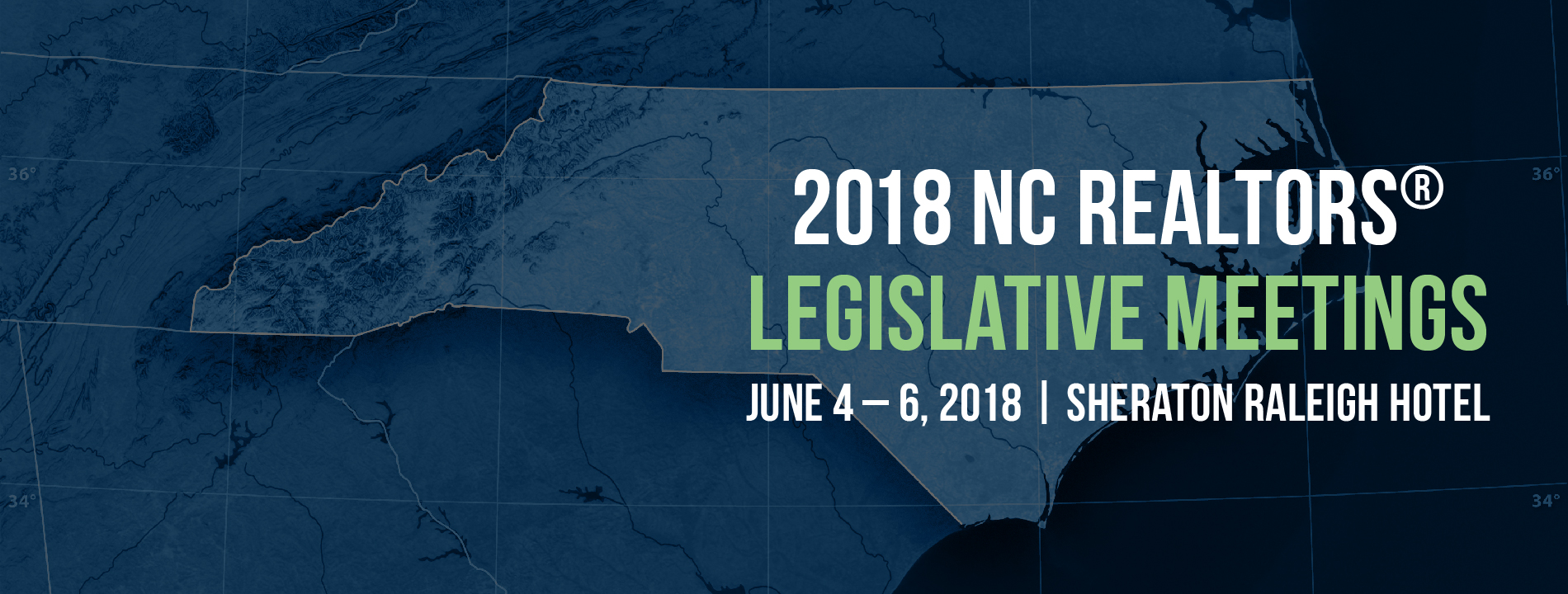 2018 Legislative Meetings. June 4 – 6, 2018. Sheraton Raleigh Hotel