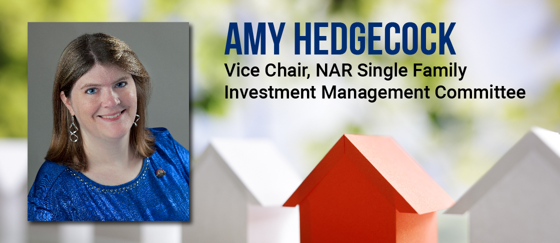 Amy Hedgecock, Vice Chair, NAR Single Family Investment Management Committee