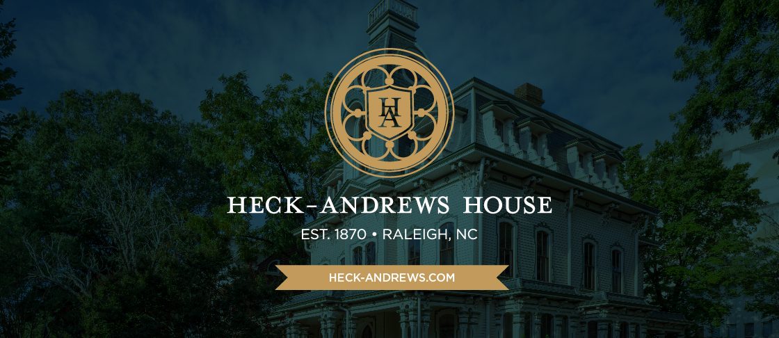 Heck-Andrews House Est. 1870 Raleigh NC heck-andrews.com