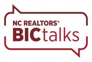 BIC Talks Webinar series for NC Brokers In Charge