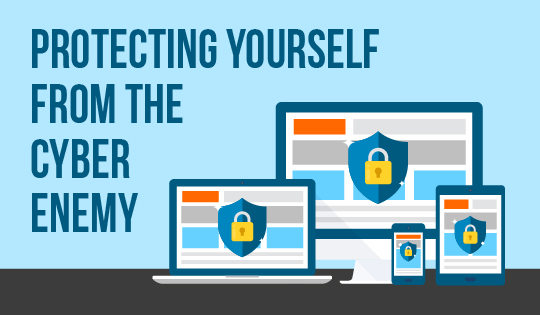Protecting Yourself from the Cyber Enemy Feature Image
