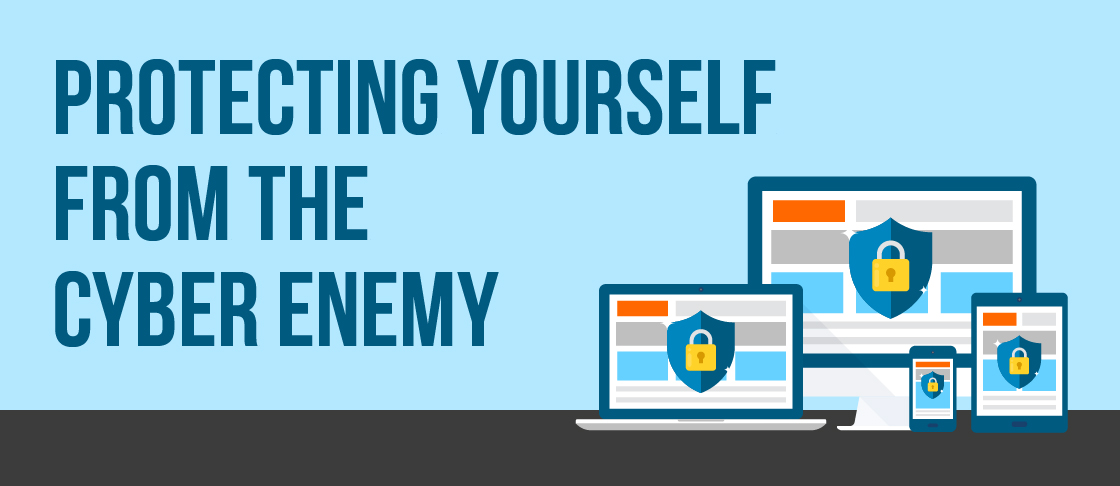 Protecting Yourself from the Cyber Enemy Resources Header