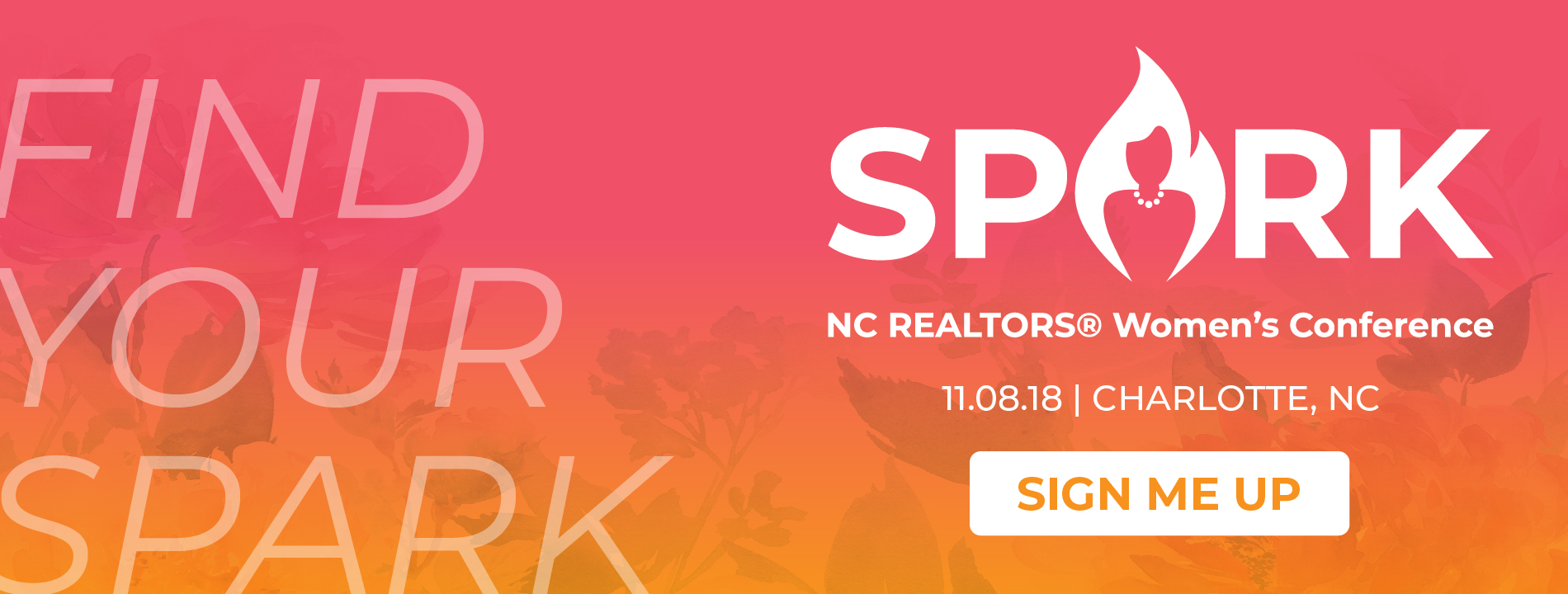 Spark NC REALTORS® Women's Conference 11.08.18 Charlotte, NC
