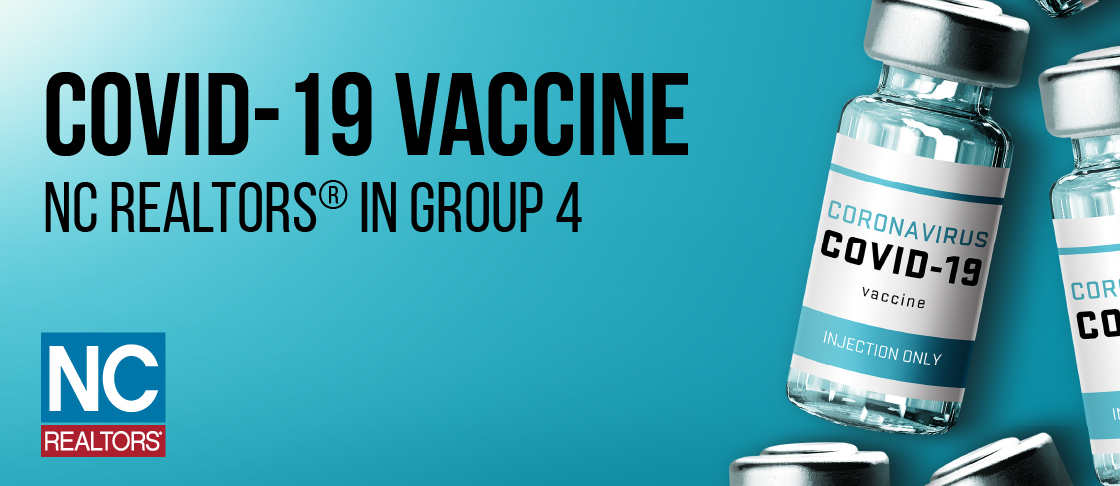 NC REALTORS® Eligible for COVID-19 Vaccine in Group 4